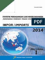 Statistik Perdagangan Luar Negeri Impor Tahun 2014 Jilid I