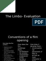 The Limbo- Evaluation
