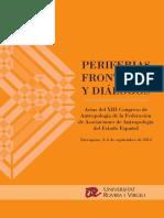 PERIFERIAS, FRONTERAS Y DIÁLOGOS. XIII CONGRESO DE ANTROPOLOGIA. Actas completas, Tarragona 2014