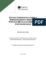 ESTUDO COMPARATIVO SOBRE O DIMENSIONAMENTO SÍSMICO DE PÓRTICOS METÁLICOS SIMPLES E CONTRAVENTADOS