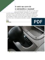 Cómo Elegir Entre Un Carro de Transmisión Automática o Manual