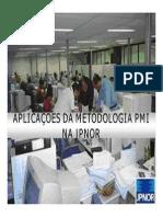 Aplicacao Praticas Do PMI Na JPNOR