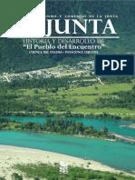 La Junta. Historia y Desarrollo de El Pueblo Del Encuentro. Cuenca Del Palena - Patagonia Chilena. (2014)
