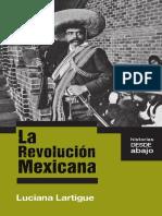 La Revolución Mexicana - Luciana Lartigue