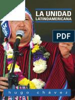 La Unidad Latinoamericca - Hugo Chávez Frias