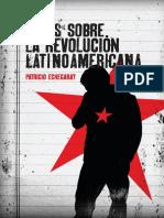 Notas Sobre La Revolución Latinoamericana - Patricio Echegaray