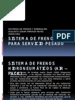 Sistema de Frenos Para Servicio Pesado