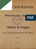 Recuerdos de La Revolución de 1891. Sucesos de Pisagua. Los Inquisidores Del Pacifico
