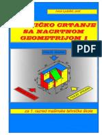 Tehničko Crtanje Sa Nacrtnom Geometrijom I - Knjiga Za Prvi Razred Mašinske Tehničke Škole