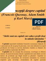 Concepții Despre Capital (Francois Quesnay, Adam Smith, Karl Marx)