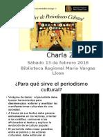 Charla 2 - Para Que Sirve El Periodismo Cultural