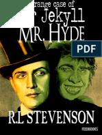 Robert Louis Stevenson - Strange Case of Dr Jekyll and Mr Hyde