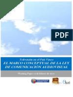 Television en el Pais Vasco. EL MARCO CONCEPTUAL DE LA LEY DE COMUNICACION AUDIOVISUAL
