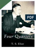T S Eliot Four Quartets