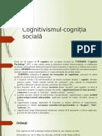 Cognitivismul-cogniția socială