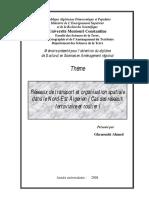 Réseaux de Transport Et Organisation Spatiale Dans Le Nord-Est Algerien ( Cas Des Réseaux Ferroviaire Et Routier )