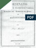 Asesinato Del Sr d Florencio Varela Redactor Del Comercio Del Plata en Montevideo
