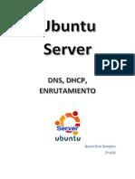 Servidor DNS, DHCP, enrutamiento en Ubuntu 14.04