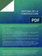 Historia de La Construccion