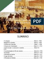 Tensões Sociais Na República Velha