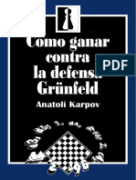 (UPLOADED)Cómo Ganar Contra La Defensa Grünfeld - Karpov, Anatoli