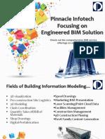Pinnacle Infotech Focusing on Engineered BIM Solution