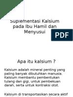 Suplementasi Kalsium Pada Ibu Hamil Dan Menyusui