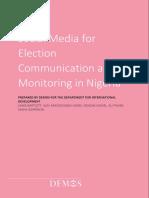 Bartlett, J. Et Al. (2015). Social Media for Election Communication and Monitoring in Nigeria. Demos, London.