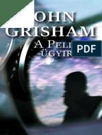 A Pelikan Ugyirat John Grisham