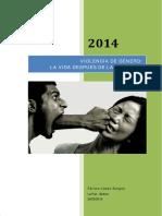 Violencia de Género La Vida Después de La Agresión.