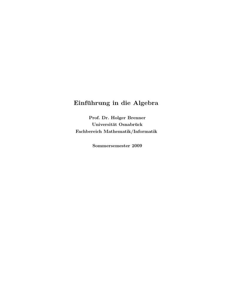 Holger Brenner - Einführung in Die Algebra (Osnabrück 2009)Gesamtskript