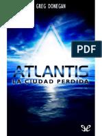 Atlantis. La Ciudad Perdida - Greg Donegan
