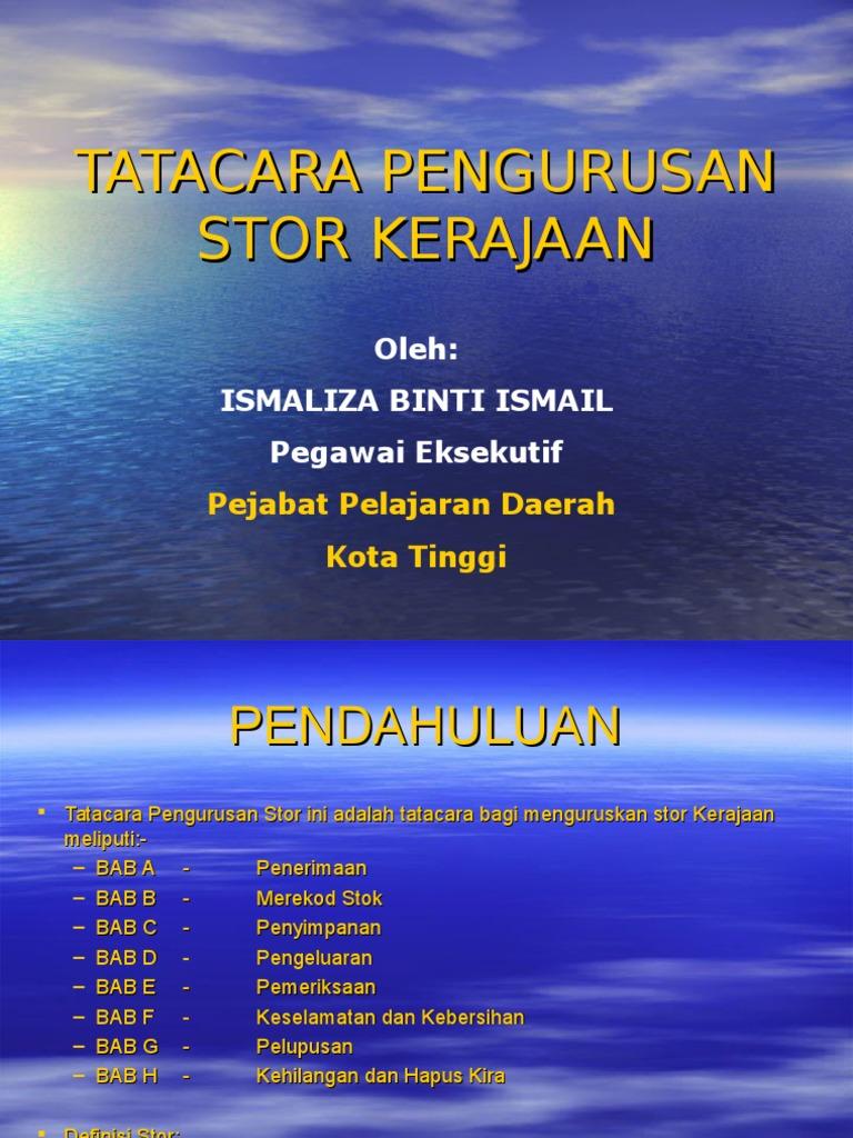 Tatacara Pengurusan Stor Kerajaan Tps 5 2009 Ppt