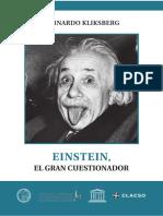 Kliksberg, Bernardo 2015.Einstein El gran cuestionador.pdf