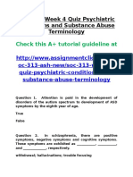 SOC 313 Week 4 Quiz Psychiatric Conditions and Substance Abuse Terminology