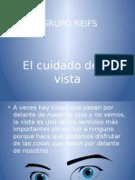 Grupo Reifs | La vista