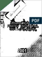 Diretrizes Para a Organização Da Prática Escolar Na Educação 0básica 2001