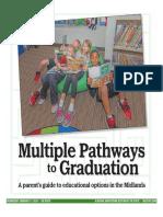 Multiple Pathways to Graduation