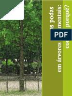 As Podas Em Árvores Ornamentais - Como e Porquê