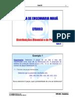 Aula 4 -Distribuicao Binomial e Poisson