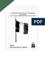 Storia Dell'Aeronautica Militare [Divisione Formazione Superiore SGA-SAAM]