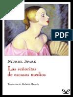 Las Senoritas de Escasos Medios - Muriel Spark