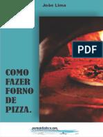 Como Fazer Forno de Pizza