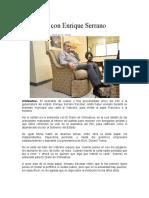 2016-02-13 Entrevista Con Enrique Serrano