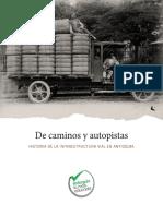De caminos y autopistas. Historia de la infraestructura vial en Antioquia