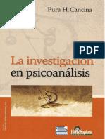 Cancina, Pura (2008). La Investigación en Psicoanálisis. Ed. Homo Sapiens.pdf