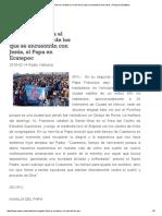El Evangelio Llena El Corazón y La Vida de Los Que Se Encuentran Con Jesús, El Papa en Ecatepec