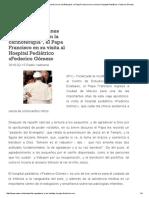 _Bendición a Quienes Curan También Con La Cariñoterapia_, El Papa Francisco en Su Visita Al Hospital Pediátrico «Federico Gómez»