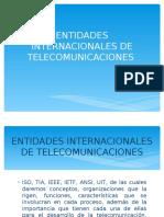 Entidades Internacionales de Telecomunicaciones