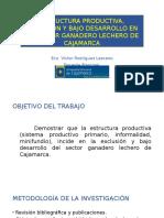 Estructura Productiva, Bajo Desarrollo y Exclusion en El Sector Lechero de Cajmarca